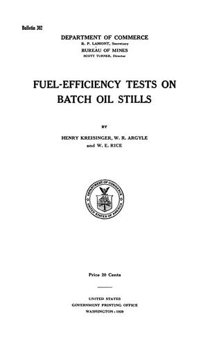 Primary view of object titled 'Fuel-Efficiency Tests on Batch Oil Stills'.