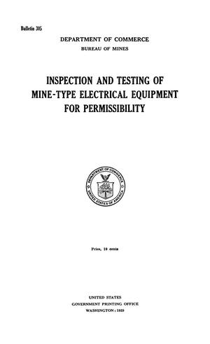 Primary view of object titled 'Inspection and Testing of Mine-Type Electrical Equipment for Permissibility'.