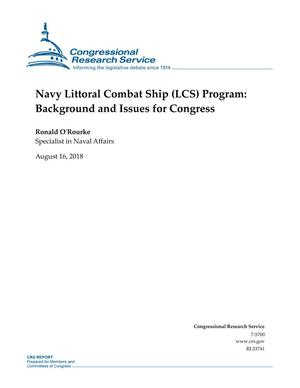 Primary view of object titled 'Navy Littoral Combat Ship (LCS) Program: Background and Issues for Congress'.
