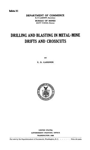 Primary view of Drilling and Blasting in Metal-Mine Drifts and Crosscuts