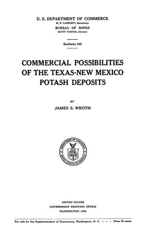 Primary view of object titled 'Commercial Possibilities of the Texas-New Mexico Potash Deposits'.