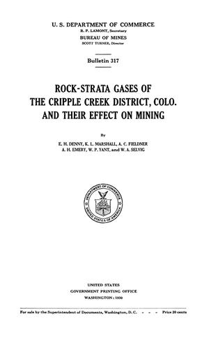 Primary view of object titled 'Rock-Strata Gases of the Cripple Creek District, Colorado and Their Effect on Mining'.