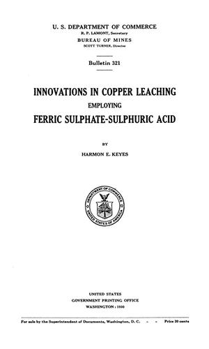 Primary view of object titled 'Innovations in Copper Leaching Employing Ferric Sulphate-Sulphuric Acid'.