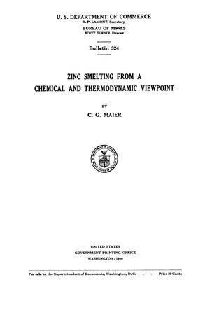 Zinc Smelting from a Chemical and Thermodynamic Viewpoint