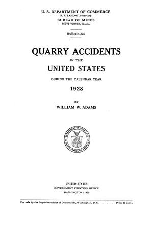Primary view of object titled 'Quarry Accidents in the United States During the Calendar Year 1928'.