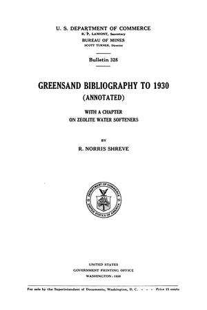 Primary view of Greensand Bibliography to 1930 (Annotated): with a Chapter on Zeolite Water Softeners
