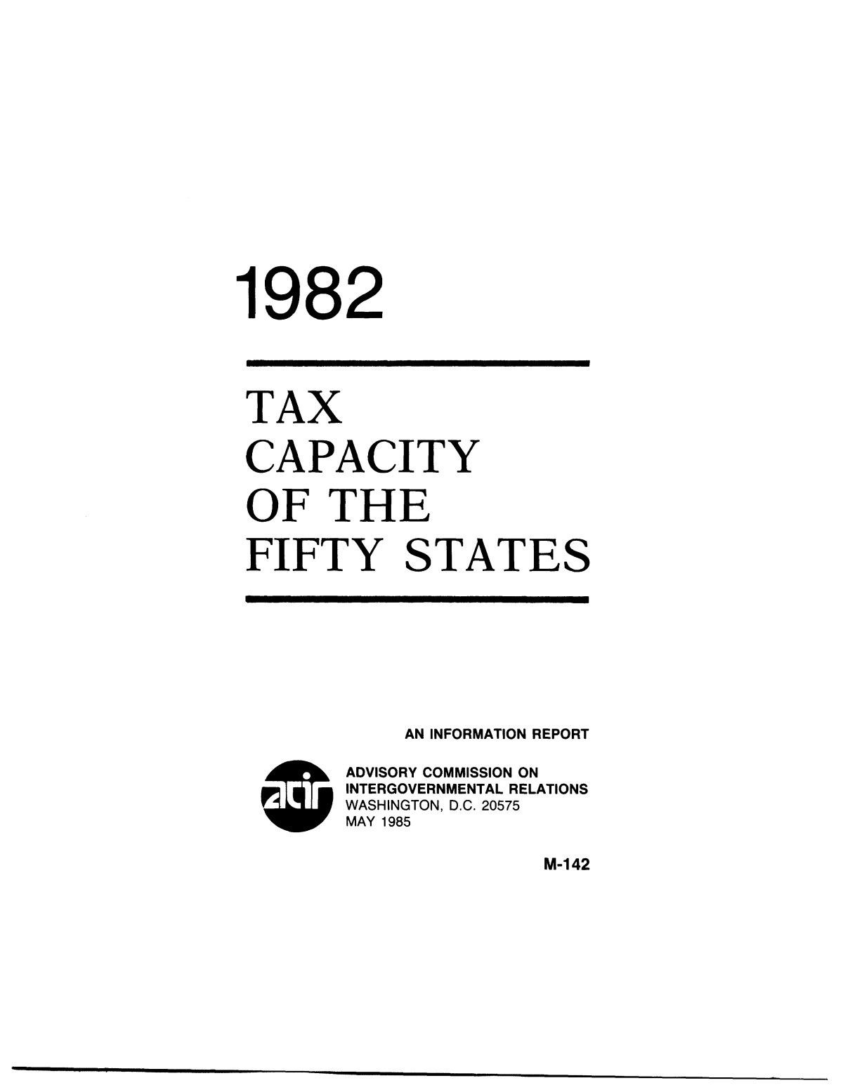 Tax Capacity of the Fifty States, 1982                                                                                                      I