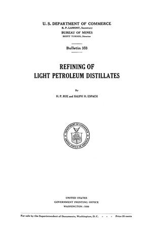 Primary view of object titled 'Refining of Light Petroleum Distillates'.