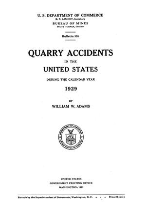 Quarry Accidents in the United States During the Calendar Year 1929