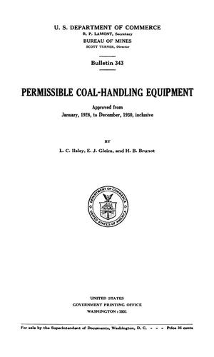 Primary view of object titled 'Permissible Coal-Handling Equipment: Approved from January, 1926, to December, 1930, Inclusive'.