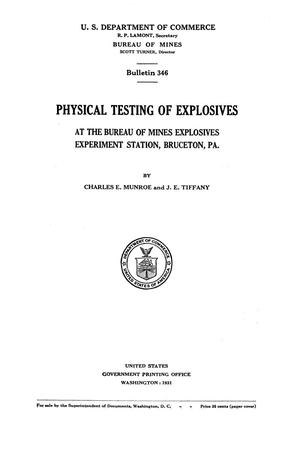 Primary view of object titled 'Physical Testing of Explosives at the Bureau of Mines Explosives Experiment Station, Bruceton, Pennsylvania'.