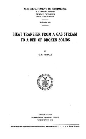 Primary view of Heat Transfer From a Gas Stream to a Bed of Broken Solids