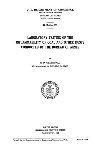 Primary view of object titled 'Laboratory Testing of the Inflammability of Coal and other Dusts Conducted by the Bureau of Mines'.