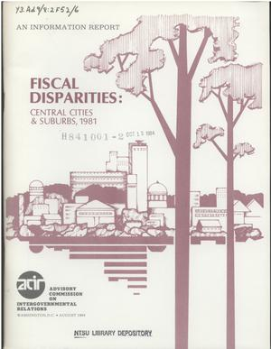 Primary view of object titled 'Fiscal disparities : central cities & suburbs, 1981'.