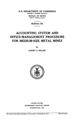 Accounting System and Office-Management Procedure for Medium-Size Metal Mines