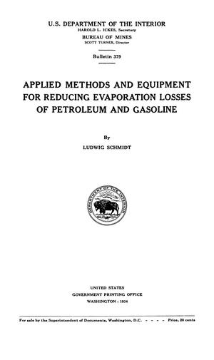 Applied Methods and Equipment for Reducing Evaporation Losses of Petroleum and Gasoline