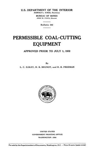 Primary view of object titled 'Permissible Coal-Cutting Equipment Approved Prior to July 1, 1932'.