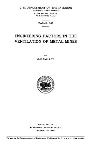 Primary view of object titled 'Engineering Factors in the Ventilation of Metal Mines'.