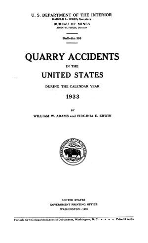 Primary view of object titled 'Quarry Accidents in the United States During the Calendar Year 1933'.