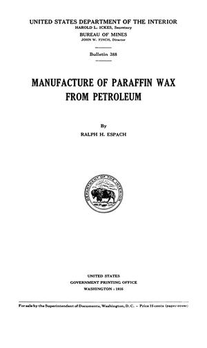 Primary view of object titled 'Manufacture of Paraffin Wax from Petroleum'.