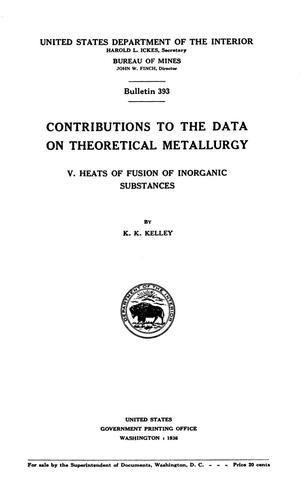 Contributions to the Data on Theoretical Metallurgy: [Part] 5. Heats of Fusion of Inorganic Substances