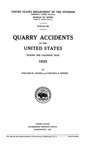 Primary view of object titled 'Quarry Accidents in the United States During the Calendar Year 1935'.
