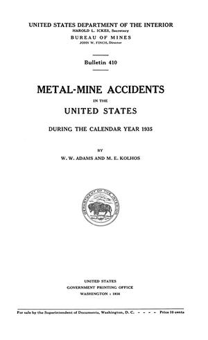 Primary view of object titled 'Metal-Mine Accidents in the United States During the Calendar Year 1935'.