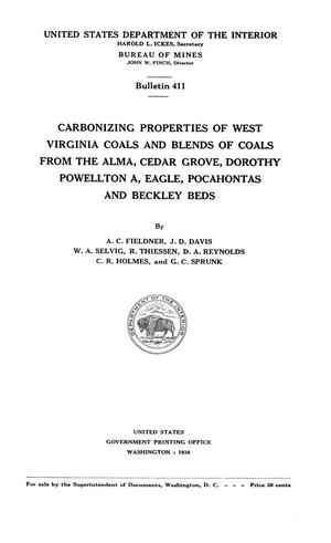 Primary view of object titled 'Carbonizing Properties of West Virginia Coals and Blends of Coals From the Alma, Cedar Grove, Dorothy Powellton A, Eagle, Pocahontas and Beckley Beds'.