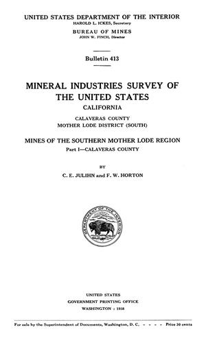 Primary view of object titled 'Mineral Industries Survey of the United States: California, Calaveras County, Mother Lode District (South). Mines of the Southern Mother Lode Region. Part 1 -- Calaveras County'.