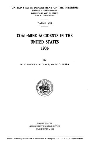 Primary view of object titled 'Coal-Mine Accidents in the United States, 1936'.