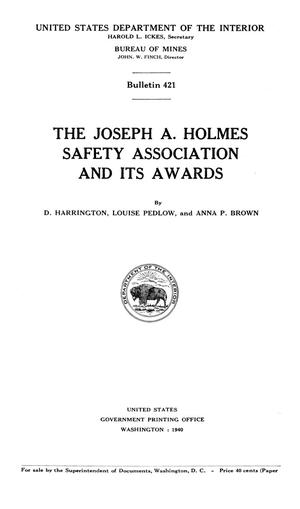 Primary view of object titled 'The Joseph A. Holmes Safety Association and Its Awards'.