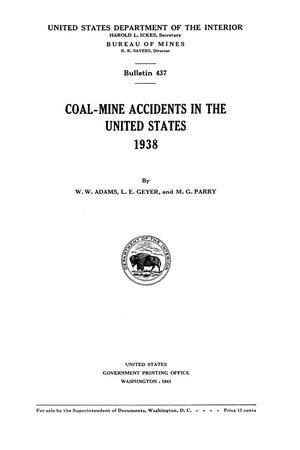 Primary view of object titled 'Coal-Mine Accidents in the United States, 1938'.