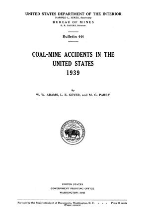 Primary view of object titled 'Coal-Mine Accidents in the United States, 1939'.