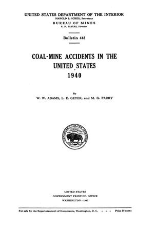 Primary view of object titled 'Coal-Mine Accidents in the United States, 1940'.