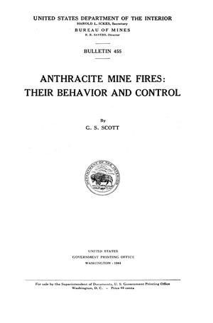 Primary view of object titled 'Anthracite Mine Fires: Their Behavior and Control'.