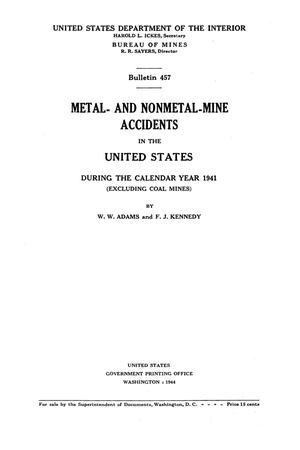 Primary view of object titled 'Metal- and Nonmetal-Mine Accidents in the United States During the Calendar Year 1941 (Excluding Coal Mines)'.