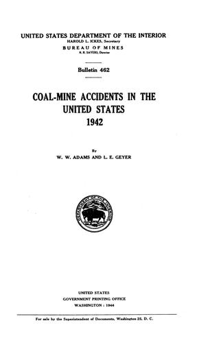 Primary view of object titled 'Coal-Mine Accidents in the United States, 1942'.