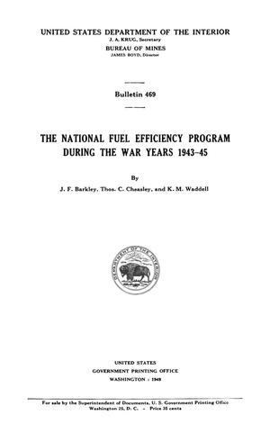 Primary view of object titled 'The National Fuel Efficiency Program During the War Years, 1943-45'.