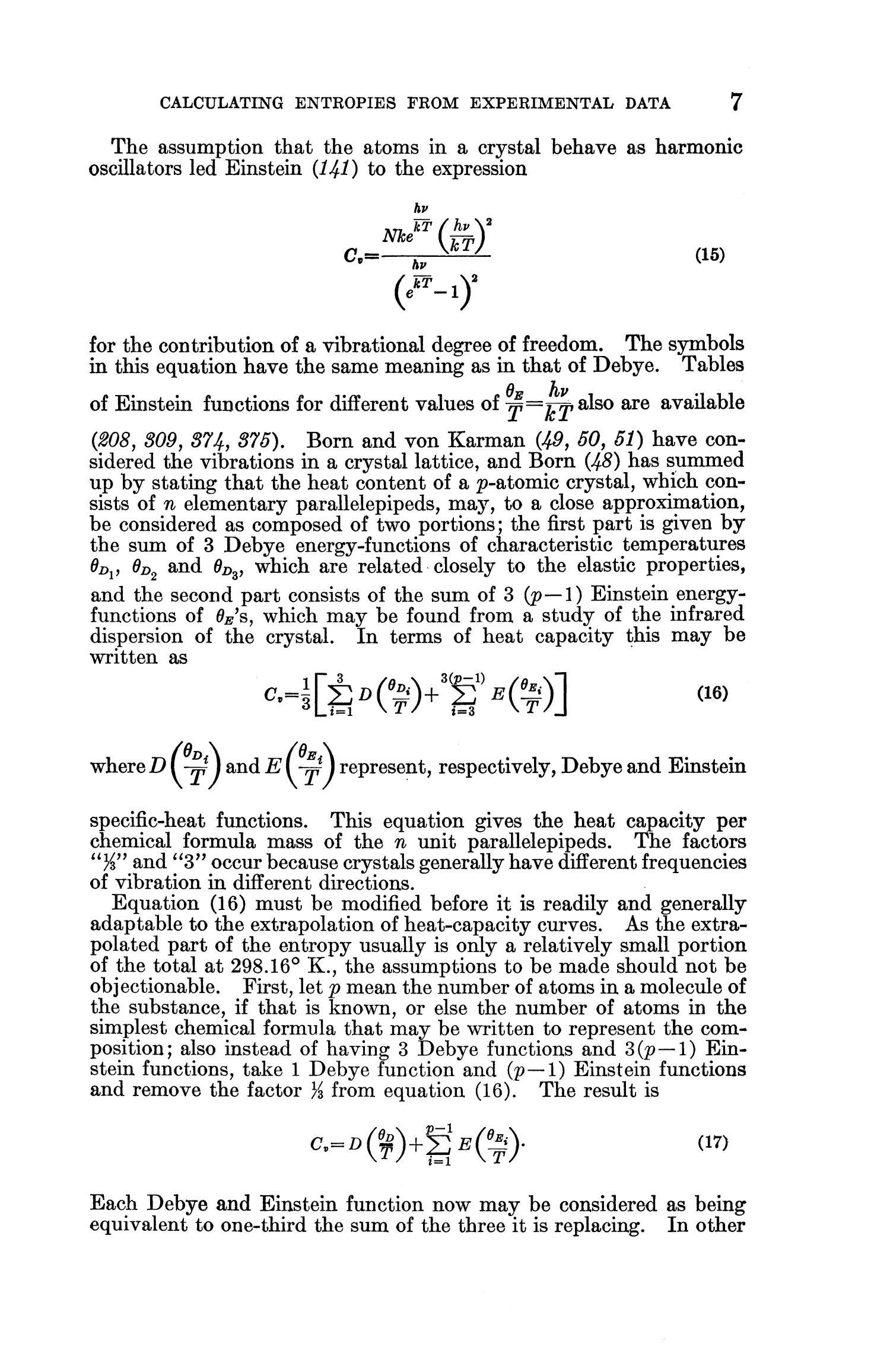 Contributions to the Data on Theoretical Metallurgy: [Part] 11. Entropies of Inorganic Substances: Revision (1948) of Data and Methods of Calculation                                                                                                      7