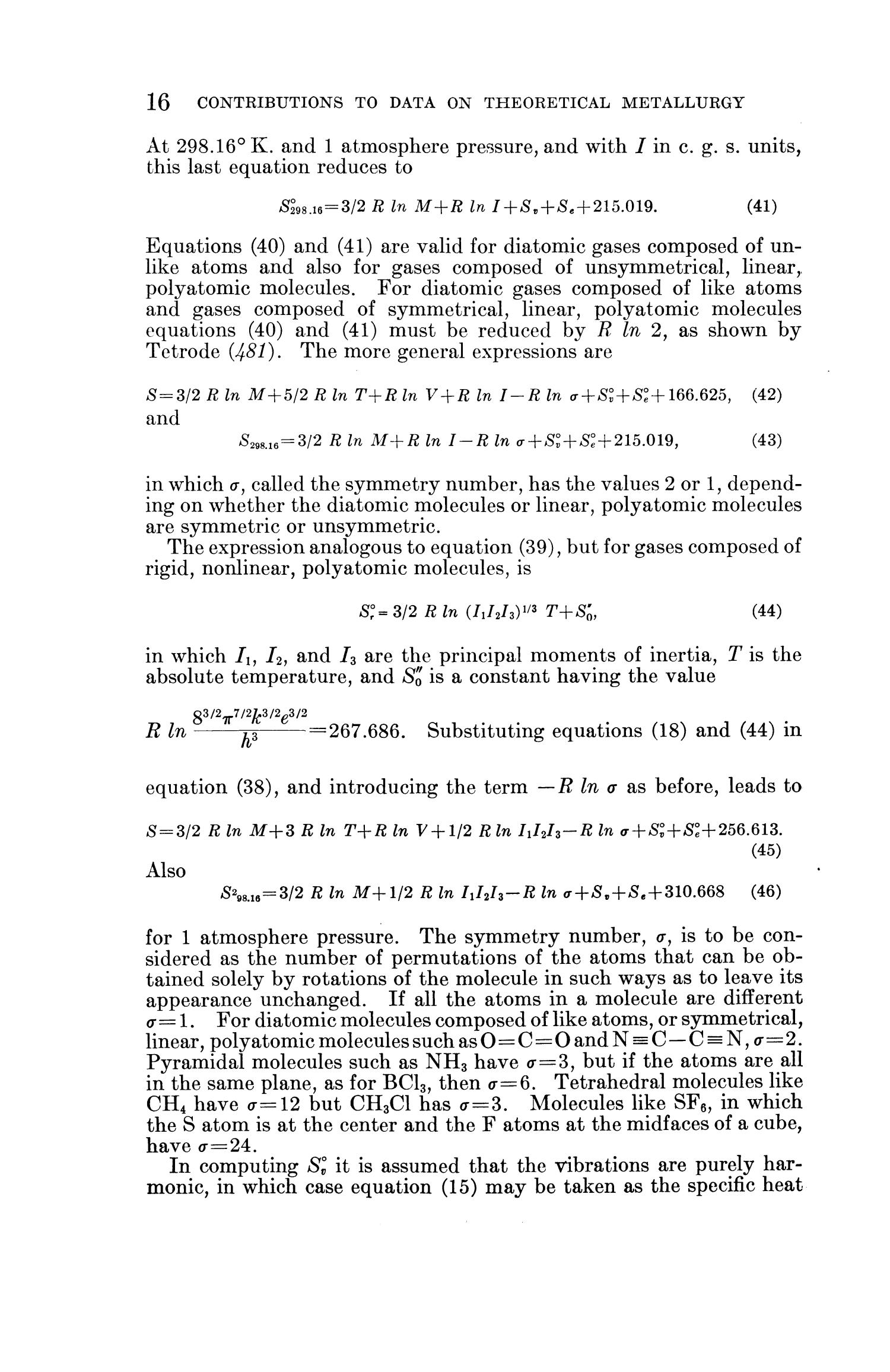 Contributions to the Data on Theoretical Metallurgy: [Part] 11. Entropies of Inorganic Substances: Revision (1948) of Data and Methods of Calculation                                                                                                      16