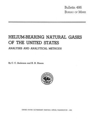 Primary view of object titled 'Helium-Bearing Natural Gases of the United States: Analyses and Analytical Methods'.