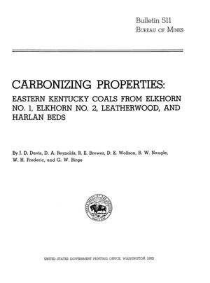 Primary view of object titled 'Carbonizing Properties: Eastern Kentucky Coals from Elkhorn Number 1, Elkhorn Number 2, Leatherwood, and Harlan Beds'.