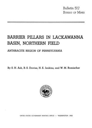 Primary view of object titled 'Barrier Pillars in Lackawanna Basin, Northern Field: Anthracite Region of Pennsylvania'.