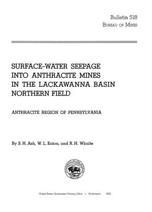 Primary view of object titled 'Surface-Water Seepage into Anthracite Mines in the Lackawanna Basin, Northern Field: Anthracite Region of Pennsylvania'.