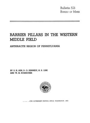 Primary view of object titled 'Barrier Pillars in the Western Middle Field: Anthracite Region of Pennsylvania'.