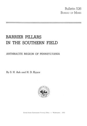 Primary view of object titled 'Barrier Pillars in the Southern Field: Anthracite Region of Pennsylvania'.
