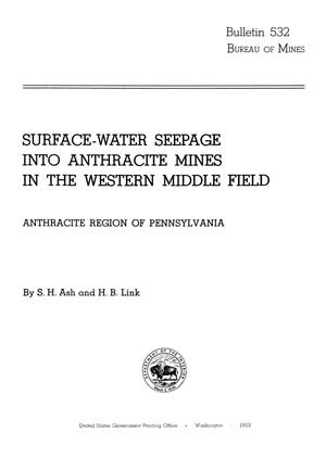 Primary view of object titled 'Surface-Water Seepage into Anthracite Mines in the Western Middle Field: Anthracite Region of Pennsylvania'.