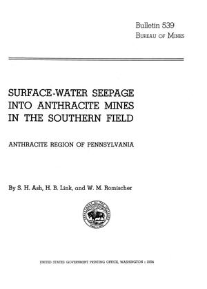 Primary view of object titled 'Surface-Water Seepage into Anthracite Mines in the Southern Field: Anthracite Region of Pennsylvania'.