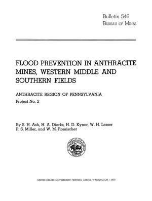 Primary view of object titled 'Flood Prevention in Anthracite Mines, Western Middle and Southern Fields: Anthracite Region of Pennsylvania, Project Number 2'.