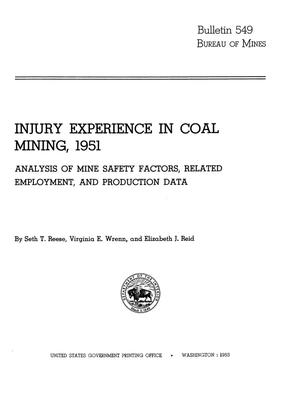 Primary view of object titled 'Injury Experience in Coal Mining, 1951: Analysis of Mine Safety Factors, Related Employment, and Production Data'.
